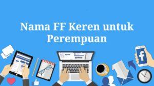 Nama FF Keren untuk Perempuan